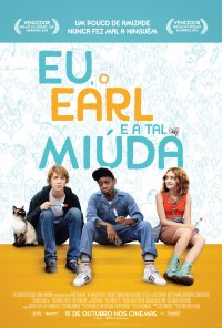 Poster do filme Eu, o Earl e a Tal Míuda / Me and Earl and the Dying Girl (2015)