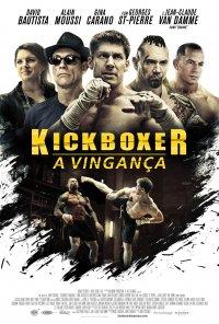 Poster do filme Kickboxer: A Vingaça / Kickboxer: Vengeance (2016)