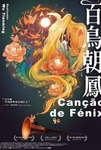 Poster do filme Canção da Fénix / Song of the Phoenix (2013)