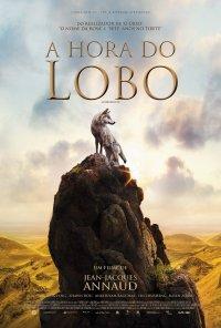 Poster do filme A Hora do Lobo / Le Dernier Loup (2015)