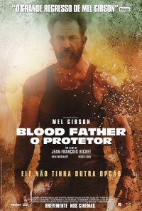 Poster do filme Blood Father - O Protetor / Blood Father (2016)