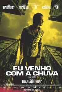 Poster do filme Eu Venho Com a Chuva / I Come with the Rain (2008)