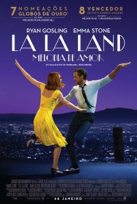 Poster do filme La La Land - Melodia de Amor / La La Land (2016)