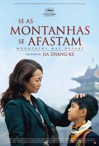 Poster do filme Se as Montanhas se Afastam / Shan He Gu Ren / Mountains May Depart (2015)