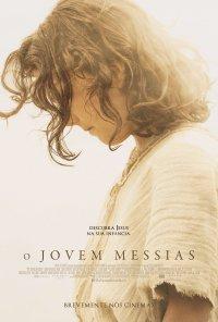 Poster do filme O Jovem Messias / The Young Messiah (2016)