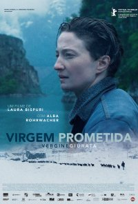 Poster do filme Virgem Prometida / Vergine Giurata / Sworn Virgin (2015)