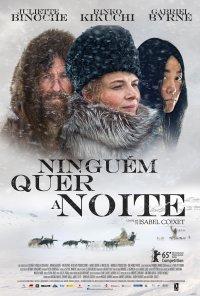 Poster do filme Ninguém Quer a Noite / Nadie Quiere La Noche (2015)