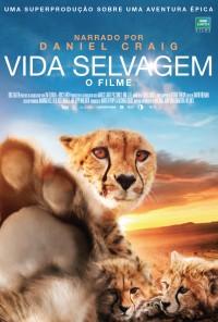 Poster do filme Vida Selvagem - O Filme / One Life (2011)