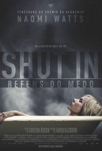 Poster do filme Shut In - Reféns do Medo / Shut In (2016)