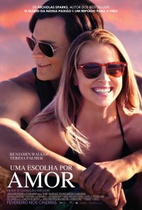 Poster do filme Uma Escolha Por Amor / The Choice (2016)
