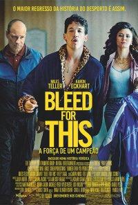 Poster do filme Bleed for This - A Força de Um Campeão / Bleed for This (2016)