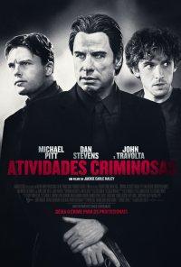 Poster do filme Atividades Criminosas / Criminal Activities (2015)