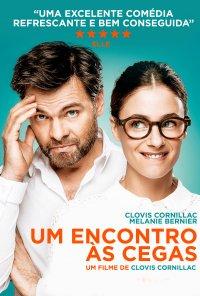 Poster do filme Um Encontro Às Cegas / Un Peu, Beaucoup, Aveuglément (2015)
