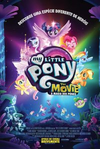 Poster do filme A Magia dos Póneis / My Little Pony: The Movie (2017)