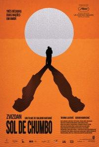 Poster do filme Sol de Chumbo / Zvizdan / The High Sun (2015)