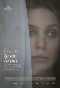 Poster do filme Peace to Us in Our Dreams (2015)