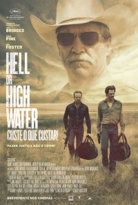 Poster do filme Hell or High Water - Custe o Que Custar / Hell or High Water (2016)