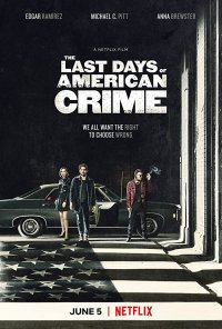 Poster do filme The Last Days of American Crime (2020)