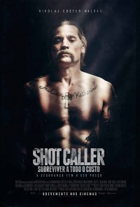 Poster do filme Shot Caller - Sobreviver a Todo o Custo / Shot Caller (2017)
