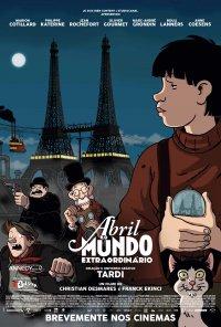 Poster do filme Abril e o Mundo Extraordinário / Avril et le Monde Truqué (2015)
