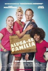 Poster do filme Aluga-se Família / Une famille à Louer (2015)