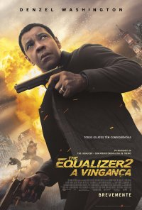 Poster do filme The Equalizer 2: A Vingança / The Equalizer 2 (2018)