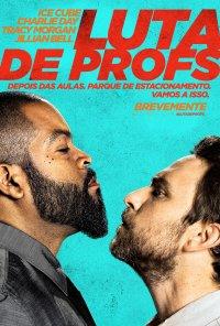 Poster do filme Luta de Profs / Fist Fight (2017)