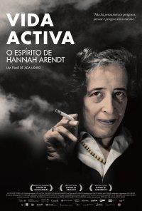 Poster do filme Vida Activa: O Espírito de Hannah Arendt / Hannah Arendt, Habiografia Harukhanit / Vita Activa: The Spirit of Hannah Arendt (2015)