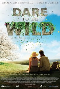 Poster do filme Jardins Selvagens / Dare to Be Wild (2015)