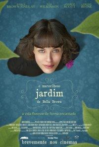 Poster do filme O Maravilhoso Jardim de Bella Brown / This Beautiful Fantastic (2016)