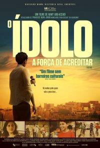 Poster do filme O Ídolo -  A Força de Acreditar / Ya tayr el tayer / The Idol (2015)