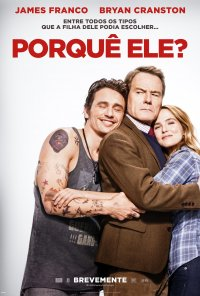 Poster do filme Porquê Ele? / Why Him? (2016)