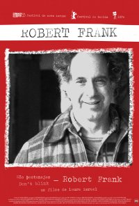 Poster do filme Robert Frank - Não Pestanejes / Don't Blink: Robert Frank (2015)