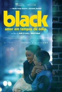 Poster do filme Black - Amor em Tempos de Ódio / Black (2015)