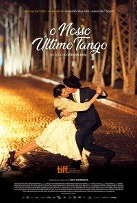 Poster do filme O Nosso Último Tango / Un Tango Más (2015)