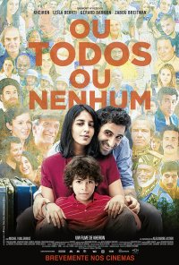 Poster do filme Ou Todos Ou Nenhum / Nous trois ou Rien (2015)
