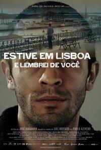 Poster do filme Estive em Lisboa e Lembrei de Você (2015)
