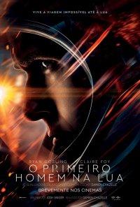 Poster do filme O Primeiro Homem na Lua / First Man (2018)