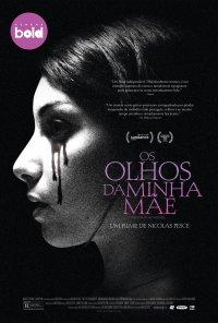 Poster do filme Os Olhos da Minha Mãe / The Eyes of My Mother (2016)