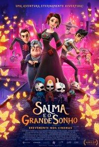 Poster do filme Salma e o Grande Sonho / Dia de Muertos (2019)