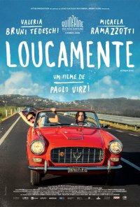 Poster do filme Loucamente / La Pazza Gioia (2016)