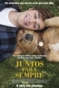 Poster do filme Juntos Para Sempre / A Dog's Purpose (2017)