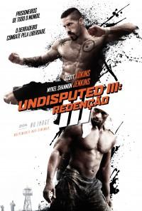Poster do filme Undisputed III: Redenção / Undisputed III: Redemption (2010)