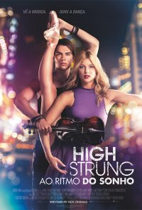 Poster do filme High Strung - Ao Ritmo do Sonho / High Strung (2016)