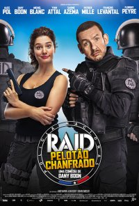 Poster do filme RAID: Pelotão Chanfrado / RAID Dingue (2017)