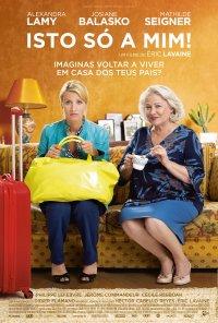 Poster do filme Isto Só a Mim! / Retour chez ma mère (2016)