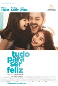 Poster do filme Tudo Para Ser Feliz / Tout pour être heureux (2016)
