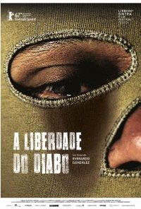 Poster do filme A Liberdade do Diabo / La libertad del diablo (2017)