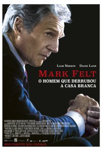 Poster do filme Mark Felt - O Homem que Derrubou a Casa Branca / Mark Felt: The Man Who Brought Down the White House (2017)