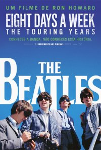 Poster do filme The Beatles: Eight Days a Week - The Touring Years (2016)